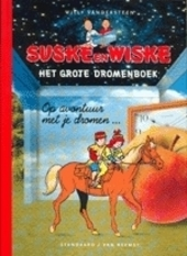 Suske en Wiske : het grote dromenboek : op avontuur met je dromen ...