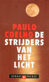De strijders van het licht : een handboek