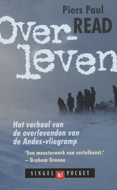 Overleven : het verhaal van de overlevenden van de Andes-ramp