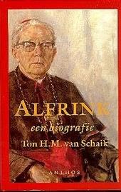 Alfrink : een biografie