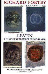 Leven : een ongeautoriseerde biografie : de geschiedenis van vier miljard leven op aarde