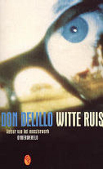 Leestip foto van: Witte ruis | Een boek van Don DeLillo