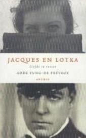 Jacques en Lotka : liefde in verzet