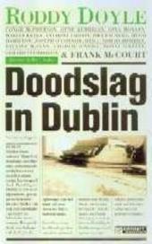 Doodslag in Dublin : een roman door vijftien Ierse schrijvers