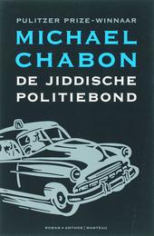 De Jiddische politiebond : wat als ... de Joden na de oorlog Palestina niet hadden gekoloniseerd?