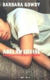 Abel en Louise : een romantische geschiedenis