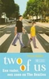 Two of us : een vader, een zoon en The Beatles