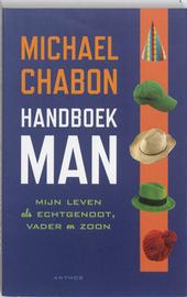 Handboek man : mijn leven als echtgenoot, vader en zoon