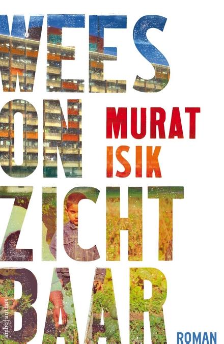 Leestip foto van: Wees onzichtbaar | Een boek van Murat Isik