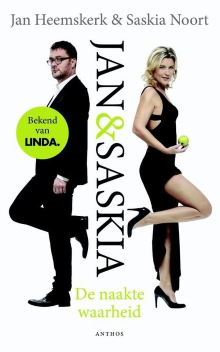Jan & Saskia : de naakte waarheid
