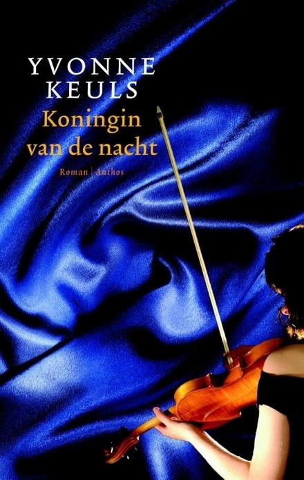 Koningin van de nacht - De  oorlogsjaren van Yvonne Keuls