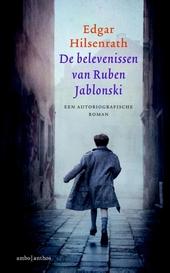 De belevenissen van Ruben Jablonski : een autobiografische roman
