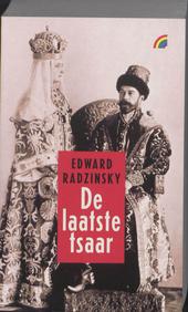 De laatste tsaar : het drama van Nicolaas II