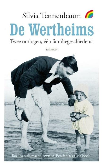 De Wertheims : twee oorlogen, één familiegeschiedenis