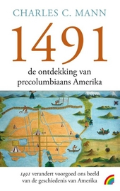 1491 : de ontdekking van precolumbiaans Amerika