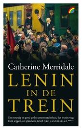 Lenin in de trein : de reis naar de revolutie