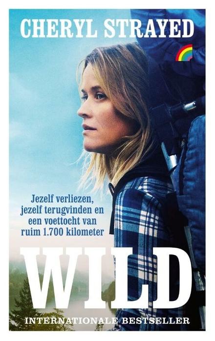 Wild : jezelf verliezen, jezelf terugvinden en een voettocht van ruim 1.700 kilometer