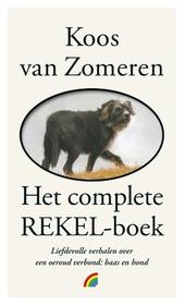 Het grote Rekelboek : liefdevolle verhalen over een oeroud verbond: baas en hond