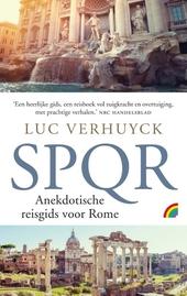 SPQR : anekdotische reisgids voor Rome
