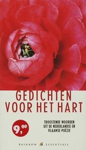Gedichten voor het hart : troostende woorden uit de Nederlandse en Vlaamse poëzie
