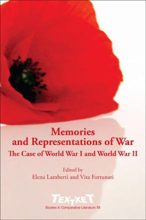 Memories and representations of war : the case of World War I and World War II