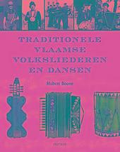 Traditionele Vlaamse volksliederen en dansen
