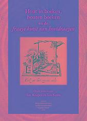 Hout in boeken, houten boeken en de 'fraaye konst van houtdraayen'