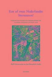 Een of twee Nederlandse literaturen? : contacten tussen de Nederlandse en Vlaamse literatuur sinds 1830