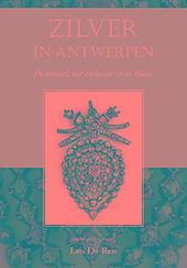 Zilver in Antwerpen : de handel, het ambacht en de klant
