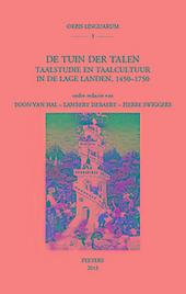 De tuin der talen : taalstudie en taalcultuur in de Lage Landen : 1450-1750