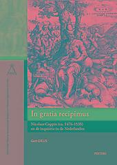 In gratia recipimus : Nicolaas Coppin (ca. 1476-1535) en de inquisitie in de Nederlanden