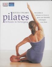 Pilates : lichaam in beweging
