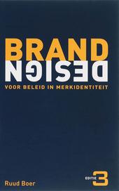 Brand design : voor beleid in merkidentiteit