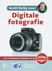 Scott Kelby over digitale fotografie. [Deel 1]