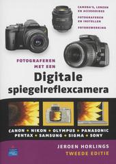 Fotograferen met een digitale spiegelreflexcamera
