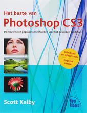 Het beste van Photoshop CS3 : de nieuwste en populairste technieken voor het bewerken van foto's