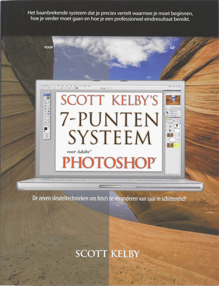 Scott Kelby's 7-punten systeem voor Adobe Photoshop