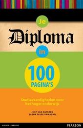 Je diploma in 100 pagina's : studievaardigheden voor het hoger onderwijs