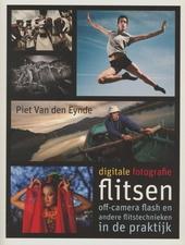 Flitsen : off-camera flash en andere flitstechnieken in de praktijk