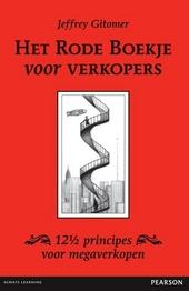 Het rode boekje voor verkopers : 12 1/2 principes voor megaverkopen