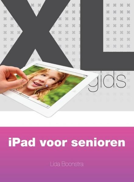 Xl-gids : iPad voor senioren
