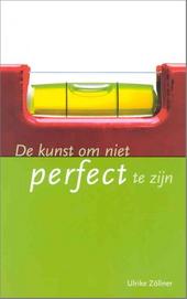 De kunst om niet perfect te zijn