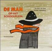 De man op het schoolplein : een kerstverhaal