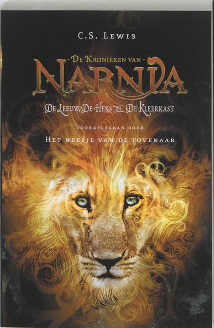 De leeuw, de heks en de kleerkast, voorafgegaan door Het neefje van de tovenaar