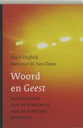 Woord en Geest : hoofdlijnen van de theologie van de pinksterbeweging