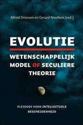 Evolutie : wetenschappelijk model of seculier geloof : pleidooi voor intellectuele bescheidenheid