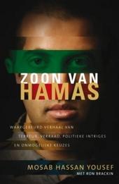 Zoon van Hamas : waargebeurd verhaal van terreur, verraad, politieke intriges en onmogelijke keuzes