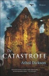 De catastrofe : roman