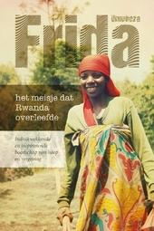 Frida : het meisje dat de hel van Rwanda overleefde