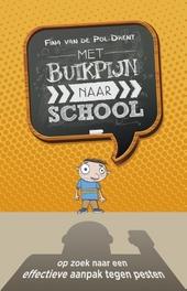 Met buikpijn naar school : op zoek naar een effectieve aanpak van pesten
